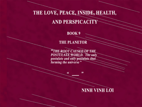 The Love, Peace, Inside, Health, and Perspicacity : Book 9