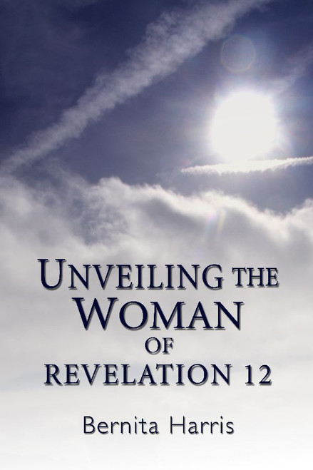 Unveiling the Woman of Revelation 12