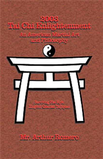 Tai Chi Enlightenment by Arthur Romero