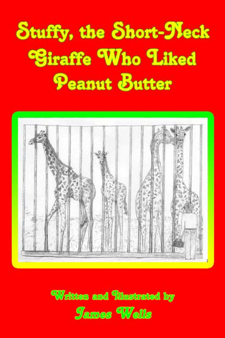 Stuffy, the Short-Neck Giraffe Who Liked Peanut Butter