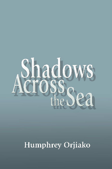 Shadows Across the Sea
