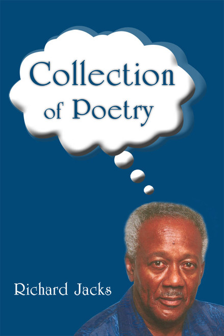 Collection of Poetry (by Richard Jacks)