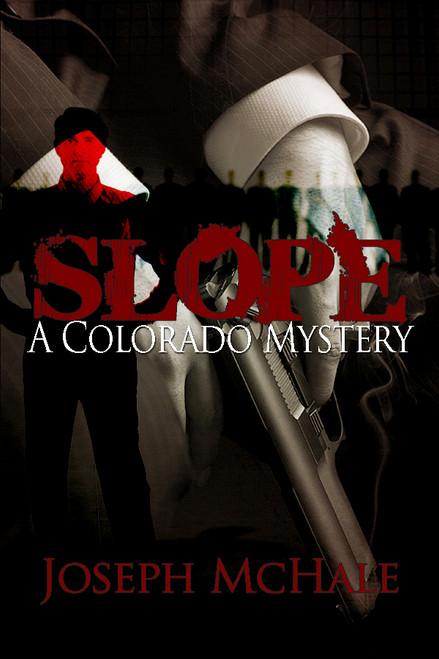 Slope: A Colorado Mystery