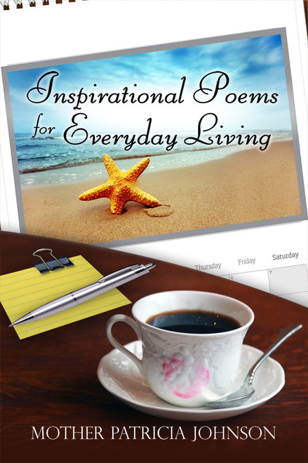 Inspirational Poems for Everyday Living