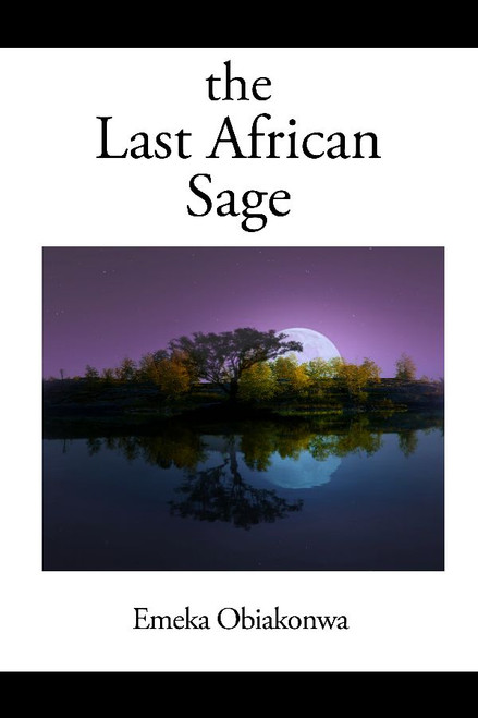 The Last African Sage
