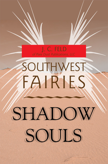 Southwest Fairies: Shadow Souls