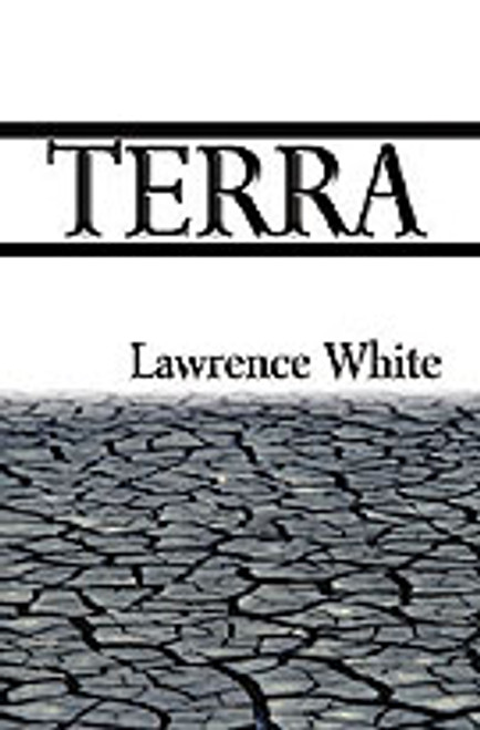 Terra by Lawrence White