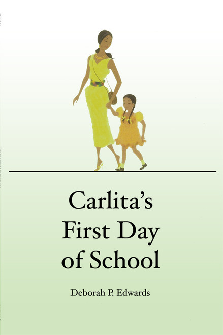 Carlita's First Day of School