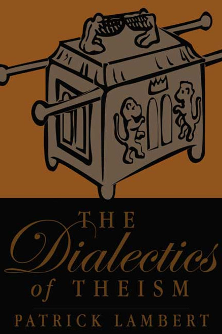 The Dialectics of Theism