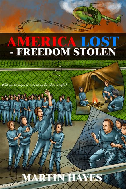 America Lost - Freedom Stolen