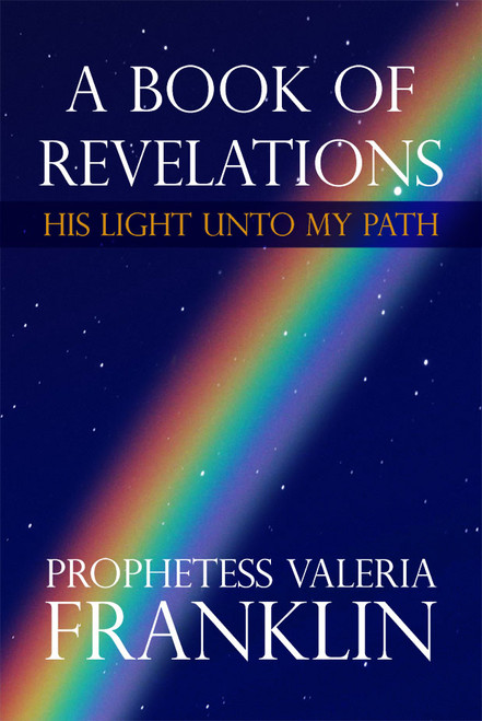 A Book of Revelations: His Light Unto My Path
