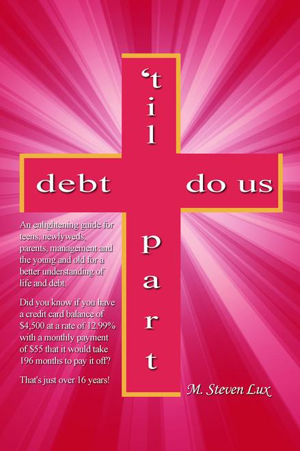'Til Debt Do Us Part