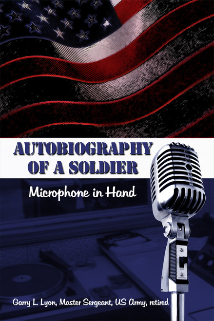 Autobiography of a Soldier: Microphone in Hand