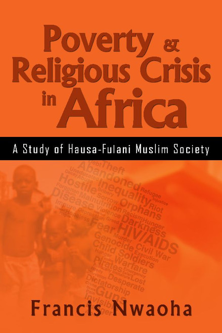 Poverty & Religious Crisis in Africa: A Study of Hausa-Fulani Muslim Society