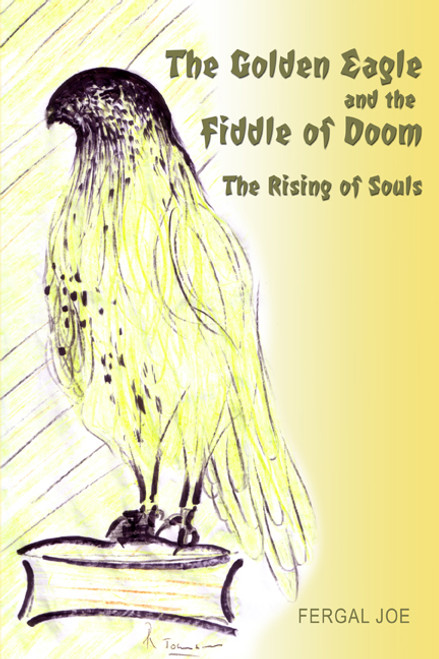 The Golden Eagle and the Fiddle of Doom: The Rising of Souls