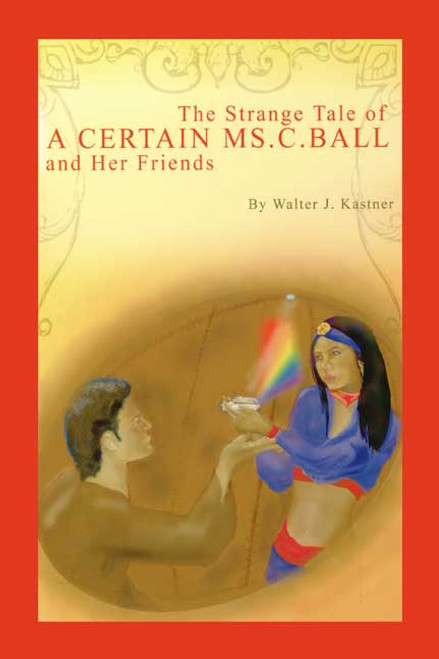 The Strange Tale of a Certain Ms. C. Ball and Her Friends