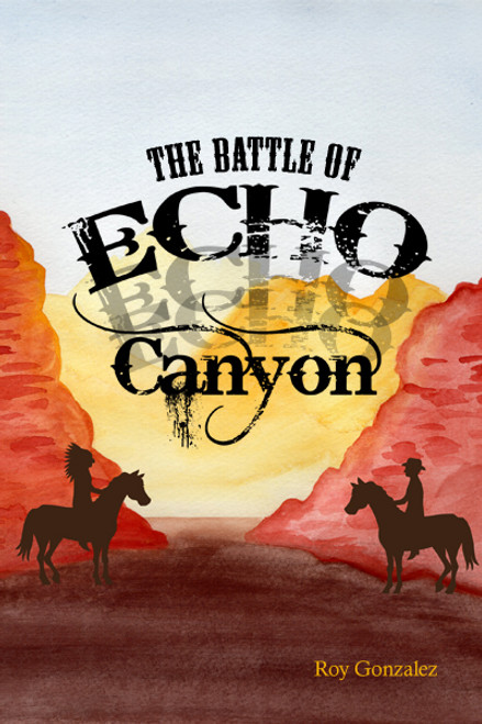 The Battle of Echo Canyon