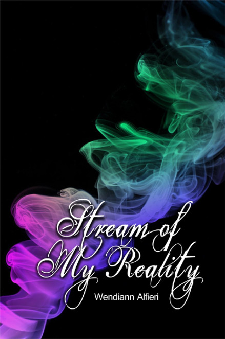 Stream of My Reality