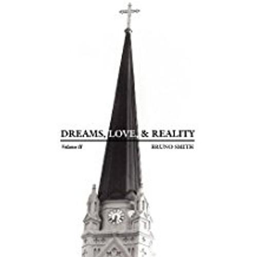 Dreams, Love, & Reality: Volume II