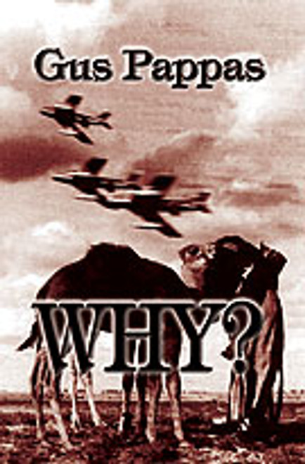 Why? by Gus Pappas