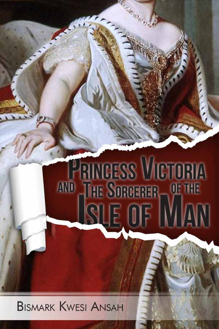 Princess Victoria and The Sorcerer of the Isle of Man