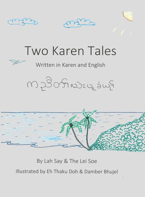 Two Karen Tales: Written in Karen and English