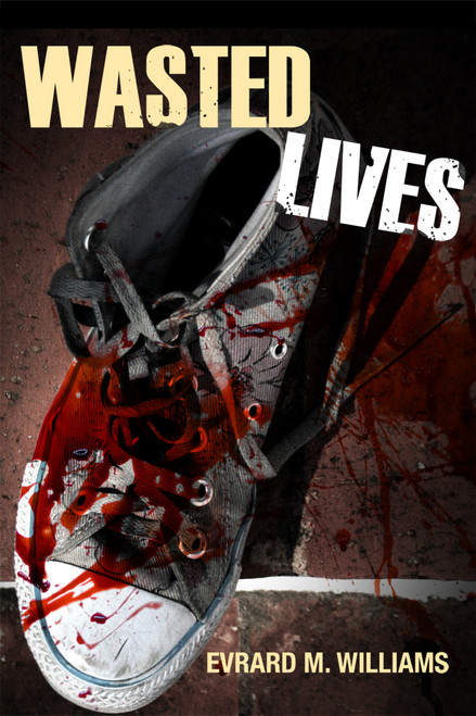 Wasted Lives