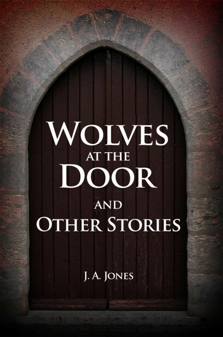 Wolves at the Door and Other Stories