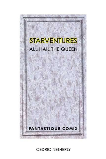 Starventures: All Hail the Queen