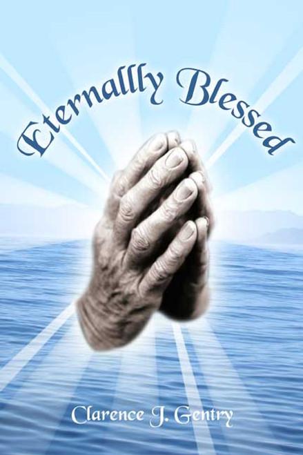 Eternally Blessed