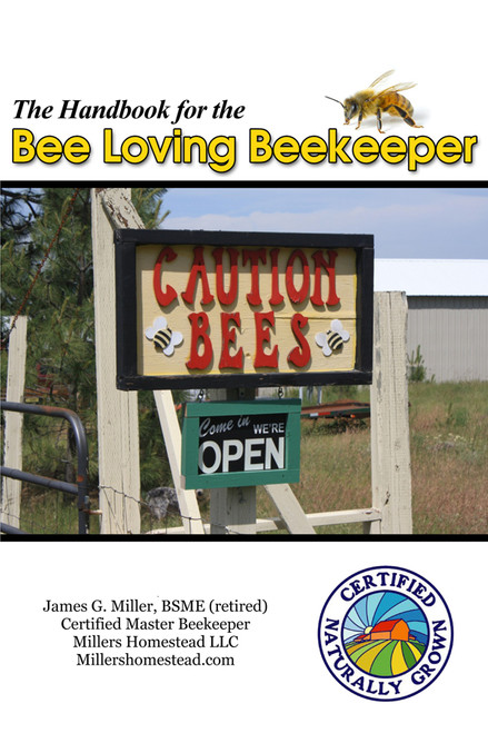 The Handbook for the Bee Loving Beekeeper