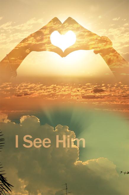 I See Him