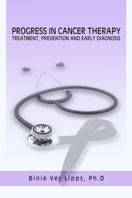 Progress in Cancer Therapy-Treatment, Prevention and Early Diagnosis