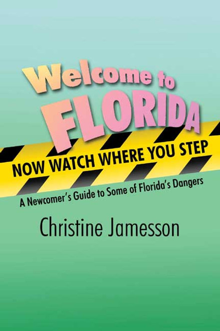 Welcome to Florida, Now Watch Where You Step