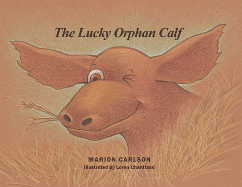 The Lucky Orphan Calf - eBook