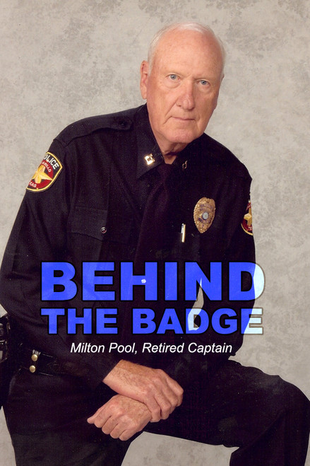 Behind the Badge