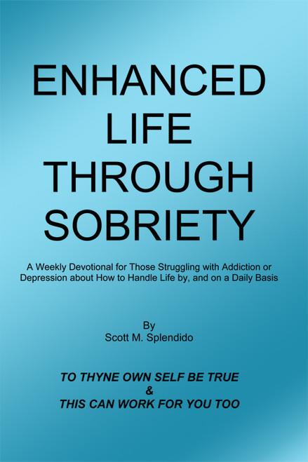 Enhanced Life Through Sobriety - eBook
