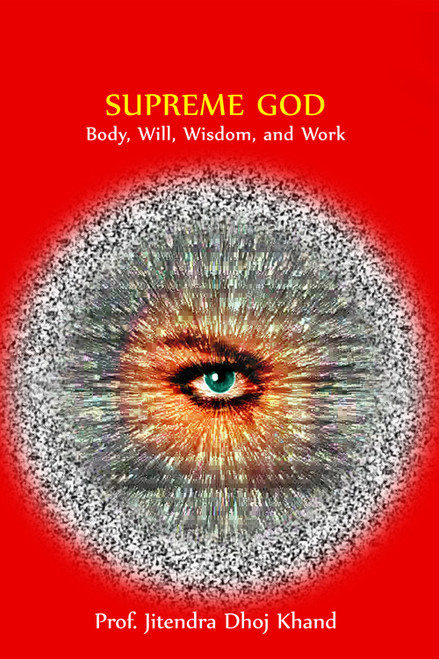 Supreme God: Body, Will, Wisdom, and Work - eBook