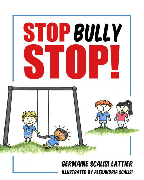 Stop Bully Stop! - eBook