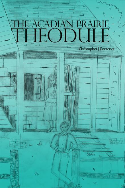 The Acadian Prairie - Theodule - eBook
