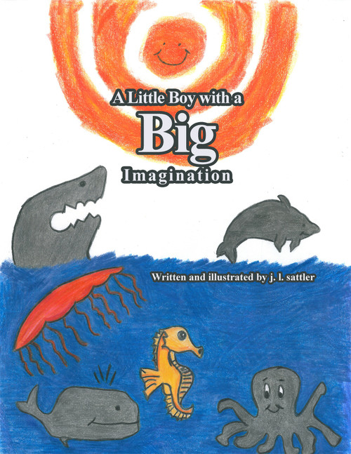 A Little Boy with a Big Imagination - eBook