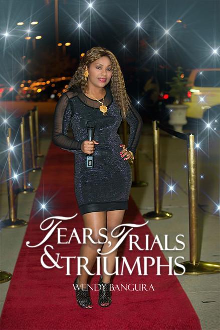 Tears, Trials & Triumphs - eBook