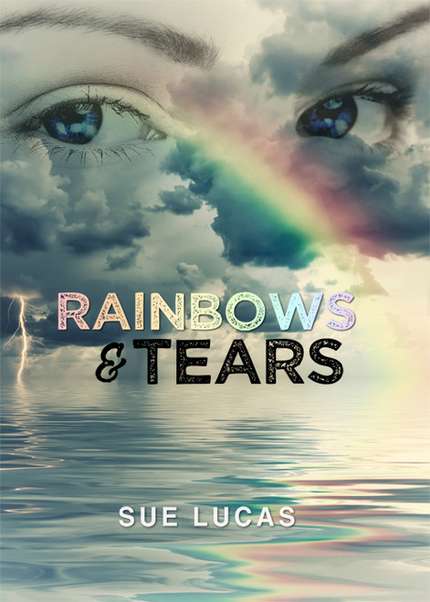 Rainbows & Tears