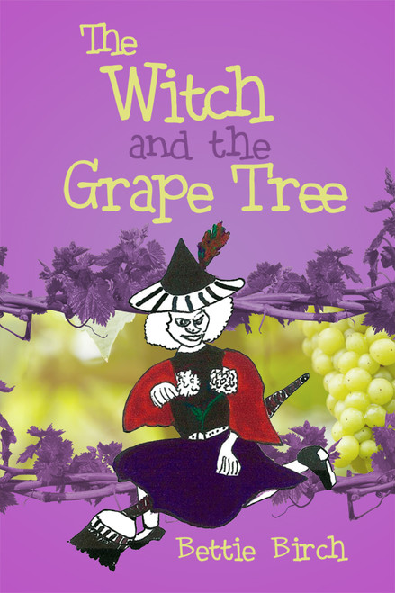 The Witch and the Grape Tree