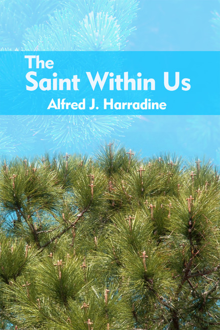 The Saint Within Us