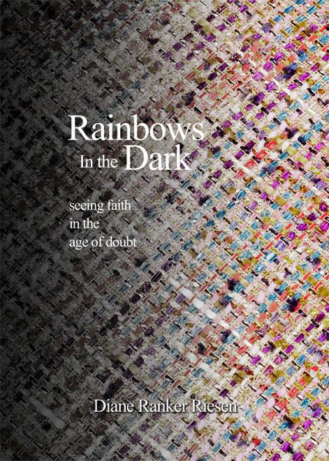 Rainbows in the Dark - eBook