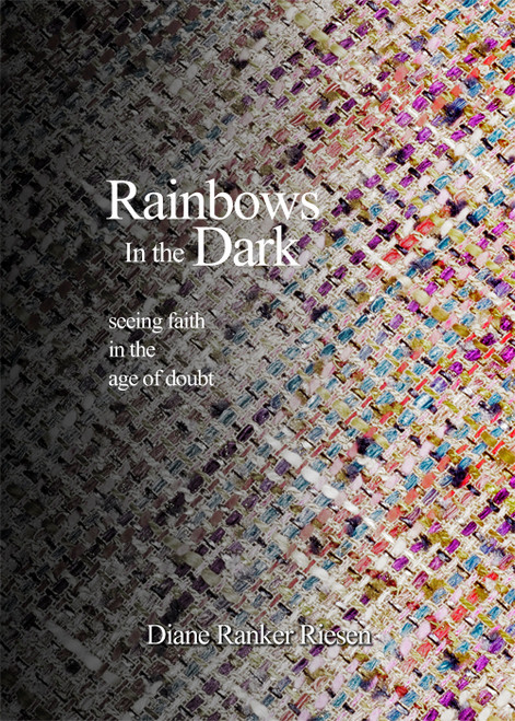 Rainbows in the Dark