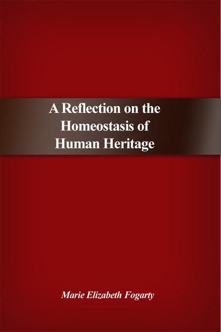 A Reflection on the Homeostasis of Human Heritage