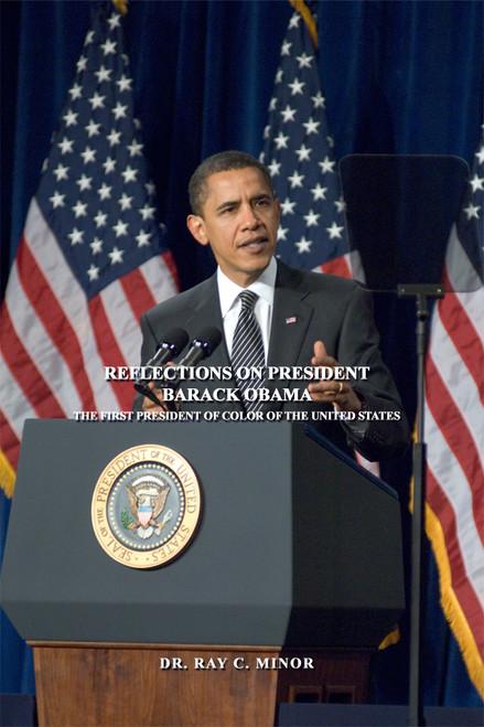 Reflections on President Barack Obama