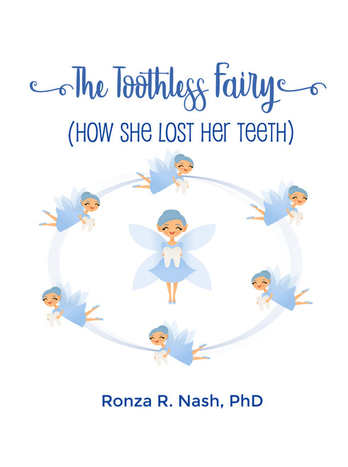 The Toothless Fairy (How She Lost Her Teeth)